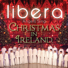 CHRISTMAS IN IRELAND-CD by Libera