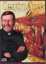CHRISTIANITY: ITS LIFE IN THE MIDDLE EAST-CD- by Fr. Mitch Pacwa S.J.