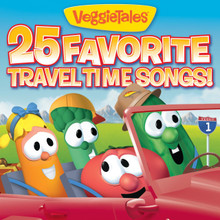 25 Favorite Travel Time Songs by Veggie Tales