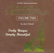 MEDITATION INSTRUMENTALS VOL. 2 by Jack Heinzl