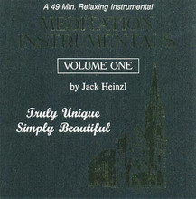 MEDITATION INSTRUMENTALS VOL. 1 by Jack Heinzl