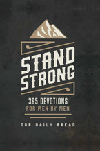 STAND STRONG - 365 Devotions for Men by Men- Hardcover Book