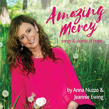 AMAZING MERCY by Anna Nuzzo & Jeannie Ewing