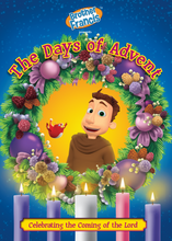 THE DAYS OF ADVENT - Presented by Brother Francis - DVD