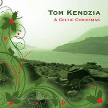 A CELTIC CHRISTMAS by Tom Kendzia