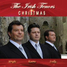 THE THREE IRISH TENORS CHRISTMAS by The Irish Tenors