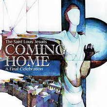 COMING HOME by St. Louis Jesuits