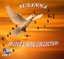 PRAYER & SONG COLLECTION by Susanna - ON A USB