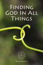 FINDING GOD IN ALL THINGS Written by Brian Grogan SJ - Paperback