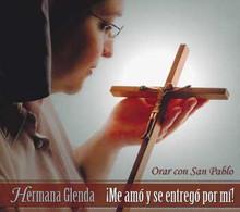 ORAR CON SAN PABLO by Hermana Glenda