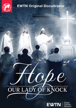 HOPE: OUR LADY OF KNOCK - DVD