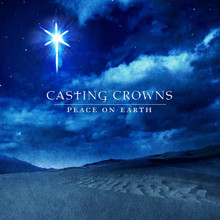 PEACE ON EARTH by Casting Crown