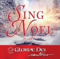 SING NOEL by Gloriae Dei Cantores