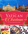 THE VATICAN CHRISTMAS COOKBOOK