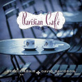 PARISIAN CAFE by Beegie Adair & David Davidson - Instrumental