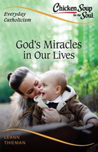 God's Miracles in Our Lives By  LeAnn Thieman - PAPERBACK