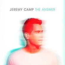THE ANSWER by Jeremy Camp