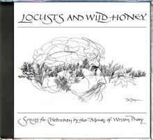 LOCUSTS AND WILD HONEY  by  Monks of Weston Priory