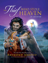 THE THIEF WHO STOLE HEAVEN - Hardcover  Written by Raymond Arroyo