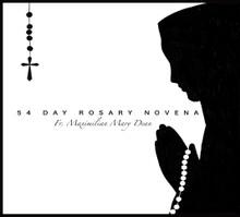 54 DAY ROSARY NOVENA  by Fr. Maximilian Mary Dean