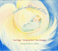 CRADLED ON WINGS OF LOVE by TAMI BRIGGS