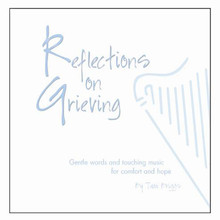 REFLECTIONS ON GRIEVING by TAMI BRIGGS