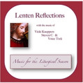 LENTEN REFLECTIONS by Vicki Kueppers
