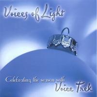VOICES OF LIGHT by Voice Trek