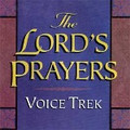 THE LORD'S PRAYER by Voice Trek