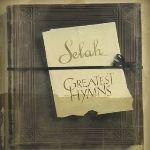 GREATEST HYMNS by Selah