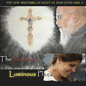 THE ROSARY IS A LUMINOUS PLACE by Fr Benedict J Groeschel & Simonetta