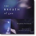 BREATH OF GOD by Stephen Petrunak