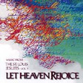 LET HEAVEN REJOICE by St. Louis Jesuits