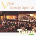 VENI SANCTE SPIRITUS by Taize