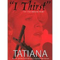 I THIRST (THE CRUCIFIXION STORY)-DVD with Tatiana