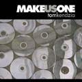 MAKE US ONE by Tom Kendzia