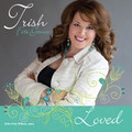 LOVED by Trish Foti Genco