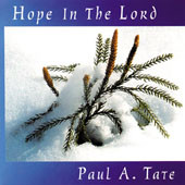 HOPE IN THE LORD by Paul Tate