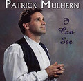 I CAN SEE by Patrick Mulhern