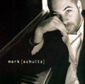 MARK SCHULTZ -  CD by Mark Shultz