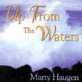UP FROM THE WATERS by Marty Haugen