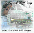 FOREVER I WILL SING by Maureen & Bill Hayes