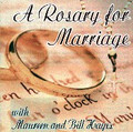 A ROSARY FOR MARRIAGE by Maureen & Bill Hayes