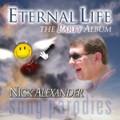 ETERNAL LIFE by Nick Alexander