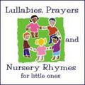 LULLABIES, PRAYERS & NURSERY RHYMES by Susanna