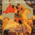 THE GLORY OF BYZANTIUM by Byzantium Choir of Greece