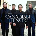 THE CANADIAN TENORS CD by The Canadian Tenors
