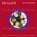HI GOD Volume VI (SONGBOOK) by Carey Landry