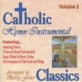 CATHOLIC CLASSICS: VOL 3 by GIA