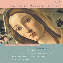 CATHOLIC MARIAN CLASSICS: VOL 6 by GIA